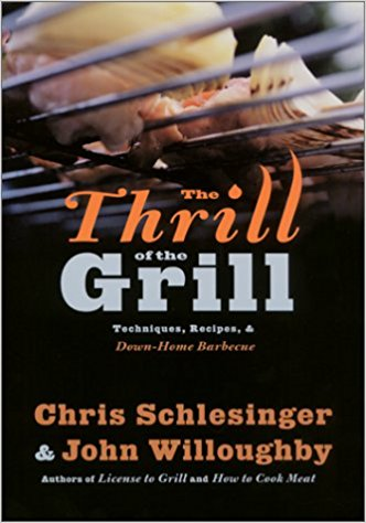 The Thrill of the Grill by Christopher Schlesinger