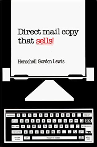 Direct mail copy that sells! by Herschell Gordon Lewis