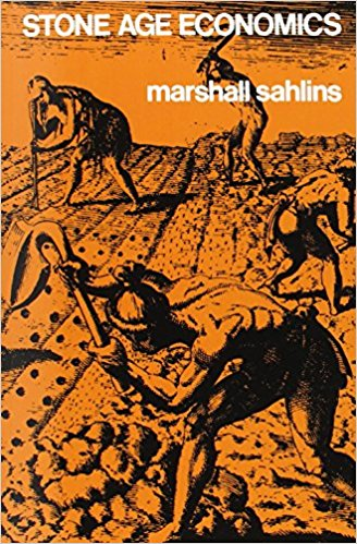 Stone Age Economics by Marshall Salins