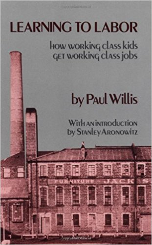 Learning to Labor by Paul Willis