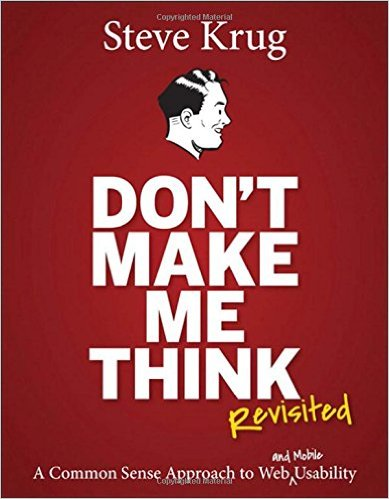 Don't Make Me Think, Revisited by Steve Krug