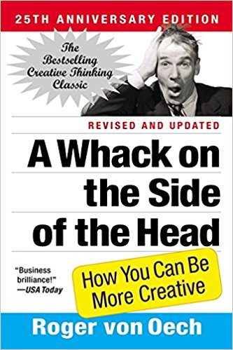 A Whack on the Side of the Head by Roger Van Oeck