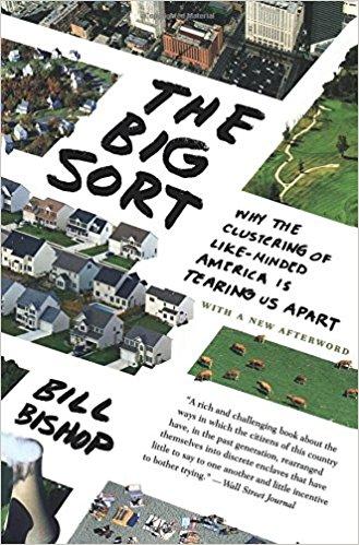 The Big Sort by Bill Bishop