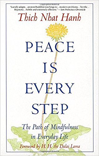 Peace Is Every Step by Thich Nhat Hanh