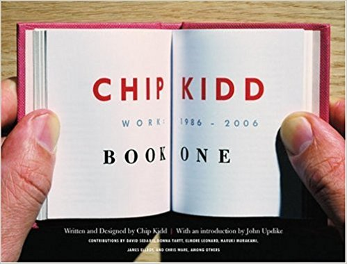 Chip Kidd: Book One by Chip Kidd