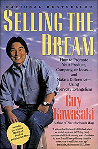Selling the Dream by Guy Kawasaki