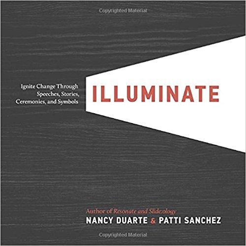 Illuminate by Nancy Duarte