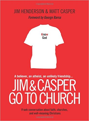 Jim and Casper Go to Church by Jim Henderson