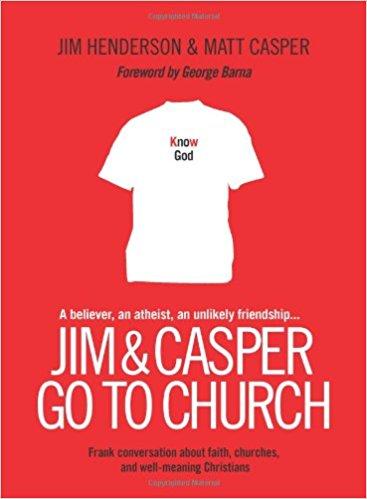 Jim and Casper Go to Church by Jim Henderson