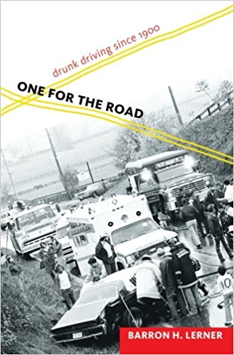 One for the Road by Barron H. Lerner