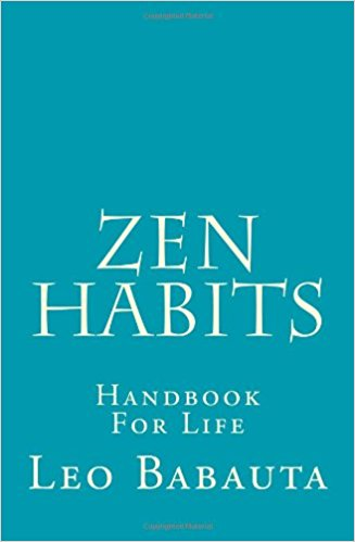 Zen Habits by Leo Babauta