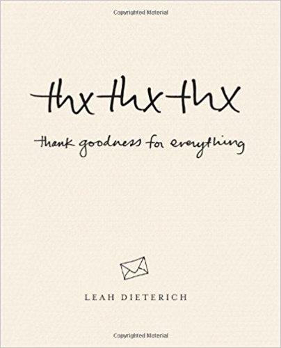 Thx Thx Thx by Leah Dieterich