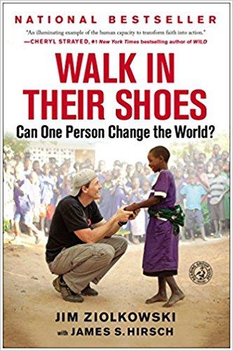 Walk in their Shoes by Jim Ziolkowski