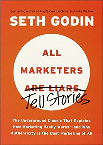 All Marketers Are Liars by Seth Godin