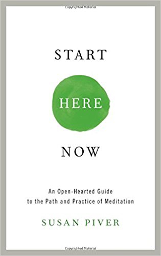 Start Here Now by Susan Piver