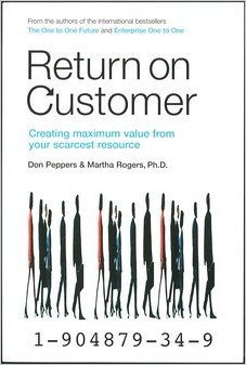 Return on Customer by Don Peppers