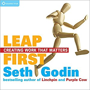 Leap First by Seth Godin