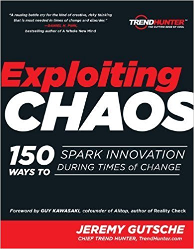 Exploiting Chaos by Jeremy Gutsche